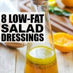 8 easy-to-make low-fat salad dressings