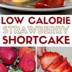 How to Make Low-Calorie Strawberry Shortcake   The Crafty Blog Stalker