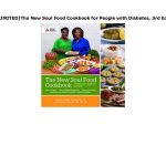 UNLIMITED]The New Soul Food Cookbook for People with Diabetes, 3rd E…