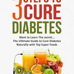 Cure Diabetes with these Top 10 Foods - Diabetic Today