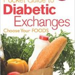 The Official Pocket Guide to Diabetic Exchanges: Choose Your Foods : American  Diabetes Association: Amazon.co.uk: Books