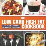The Low Carb High Fat Cookbook: 100 Recipes to Lose Weight and Feel Great:  Skaldeman, Sten Sture: 9781620877838: Amazon.com: Books