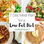 7 Day Meal Plan for a Low Fat Diet   FaveHealthyRecipes.com