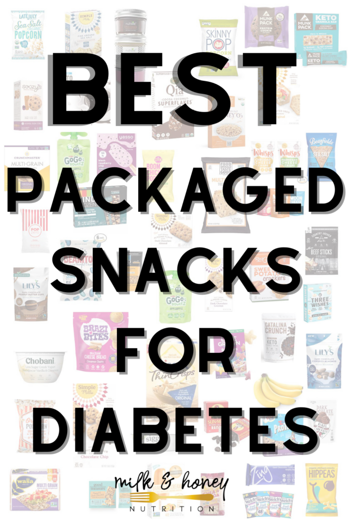 51 Best Packaged Snacks for People with Diabetes | Milk & Honey Nutrition