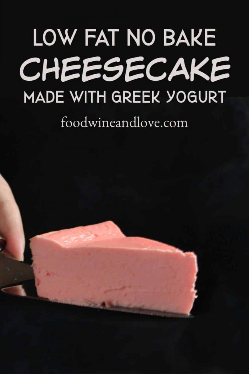 Low Fat No Bake Cheesecake - Food Wine and Love