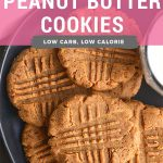 Low Carb Peanut Butter Cookies {Low Calorie, GF} - Skinny Fitalicious